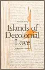 Islands of Decolonial Love Stories and Songs