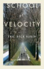 Eric Beck Rubin - School of Velocity