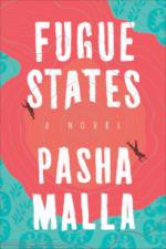 Pasha Malla, Fugue States