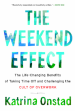 Katrina Onstad - The Weekend Effect