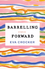 Eva Crocker, Barrelling Forward