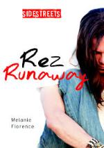 Rez Runaway by Melanie Florence